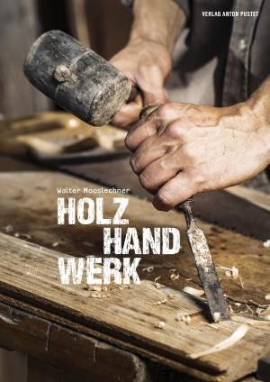 FACHBUCH Holz Hand Werk