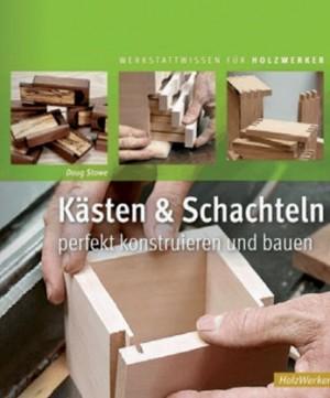 FACHBUCH Kästchen und Schachteln aus Holz