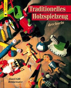 FACHBUCH Traditionelles Holzspielzeug drechseln